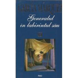 Generalul in labitrintul sau - Gabriel Garcia Marquez