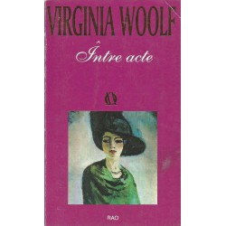 Intre acte - Virginia Woolf