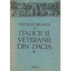 Italicii si veteranii din Dacia - Nicolae Branga