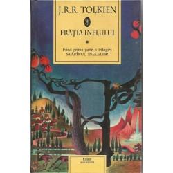 Fratia Inelului - J. R. R. Tolkien (editia autorizata)