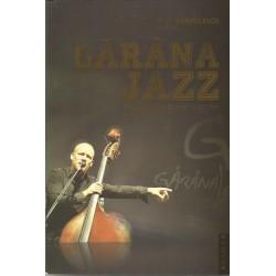 Garana Jazz - Tinu Parvulescu