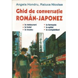 Ghid de conversatie Roman - Japonez - Angela Hondru, Raluca Nicolae