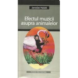 Efectul muzicii asupra animalelor - Jaroslav Hasek