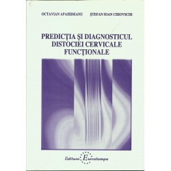 Predictia si Diagnosticul Distociei Cervicale Functionale -