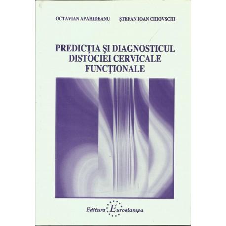 Predictia si Diagnosticul Distociei Cervicale Functionale -