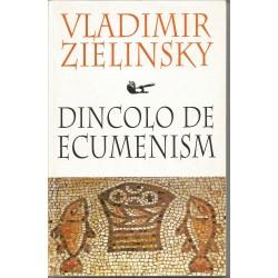Dincolo de ecumenism - Vladimir Zielinsky