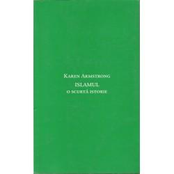 Islamul. O scurta istorie - Karen Armstrong