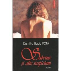 Sabrina si alte suspiciuni - Dumitru Radu Popa