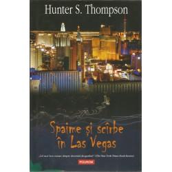 Spaime si scarbe in Las Vegas - Hunter S. Thompson