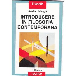 Introducere in filosofia contemporana - Andrei Marga