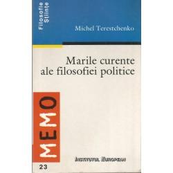Marile curente ale filosofiei politice - Michel Terestchenko
