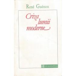 Criza lumii moderne - Rene Guenon