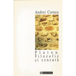 Platon. Filozofie si cenzura - Andrei Cornea
