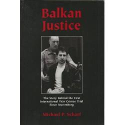 Justiția balcanică - Michael P. Scharf (Lb. Engleza)