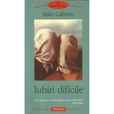 Iubiri Dificile - Italo Calvino