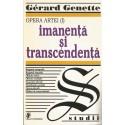 Imanenta si transcendenta - Gerard Genette