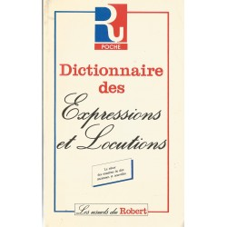 Dictionnaire des Expressions et Locutions/ Dictionar de expresii si locutiuni in lb. franceza