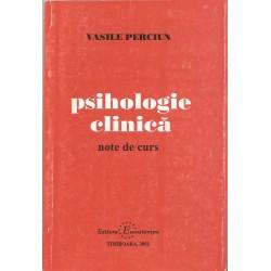 Psihologie clinica. Note de curs - Vasile Perciun