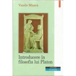 Introducere in filosofia lui Platon - Vasile Musca