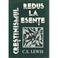 Crestinismul redus la esente - C.S.Lewis