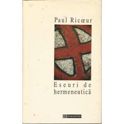 Eseuri de hermeneutica - Paul Ricoeur
