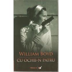 Cu ochii-n patru - William Boyd
