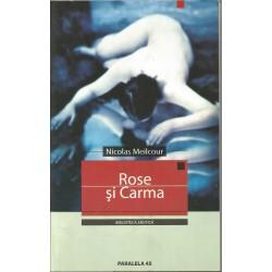 Rose si Carma - Nicholas Meilcour