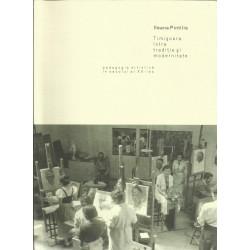 Timişoara între tradiţie şi modernitate. Pedagogia artistică în secolul al XX-lea