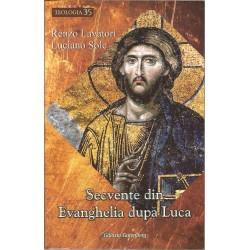 Secvente din Evanghelia dupa Luca - Renzo LavatoriLuciano Sole