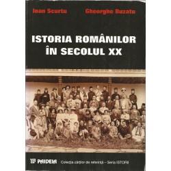 Istoria romanilor in secolul XX - Ioan Scurtu, Gheorghe Buzatu