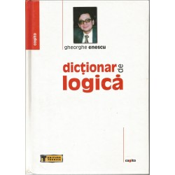 Dictionar de logica - Gheorghe Enescu