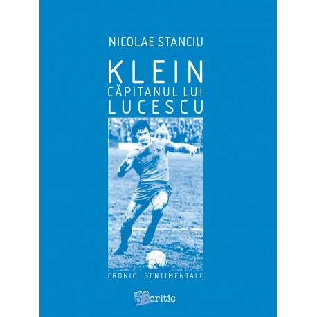 Klein C[pitanul lui Lucescu