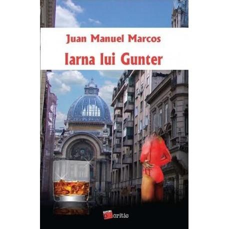 Iarna lui Gunter - Juan Manuel Marcos