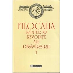 Filocalia Sfintelor Nevointe Ale Desavarsirii. Vol. 1