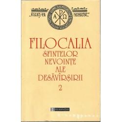Filocalia Sfintelor Nevointe Ale Desavarsirii. Vol. 2