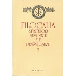 Filocalia Sfintelor Nevointe Ale Desavarsirii. Vol. 3