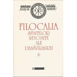 Filocalia Sfintelor Nevointe Ale Desavarsirii. Vol. 6