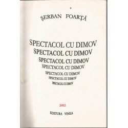 Spectacol cu Dimov - Serban Foarta