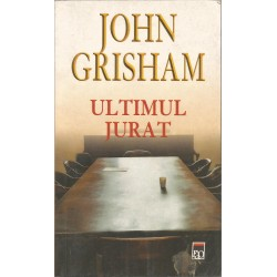 Ultimul jurat - John Grisham