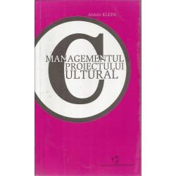 Managementul proiectului cultural - Armin Klein