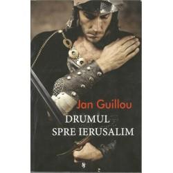 Drumul spre Ierusalim - Jan Guillou