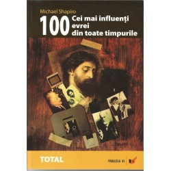 100 cei mai influenti evrei din toate timpurile - Michael Shapiro