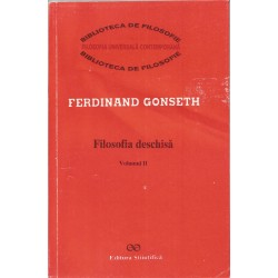 Filosofia Deschisa (vol. 2) - Ferdinand Gonseth