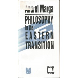 Philosophy in the Eastern Transition - Andrei Marga