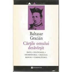 Cartile omului desavarsit - Baltasar Gracian
