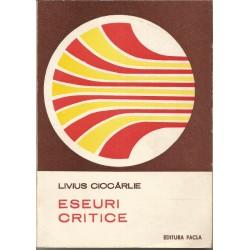 Eseuri Critice - Livius Ciocarlie