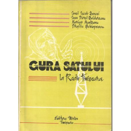 Gura Satului (Poezie in grai banatean) - Ionel Iacob Bencei, Ioan Viorel Boldureanu, Marius Munteanu, Virgiliu Schiopescu