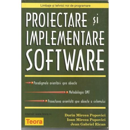 Proiectare si implementare software - Dorin Mircea Popovici