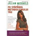 Fii stapanul metabolismului tau - Jillian Michaels
