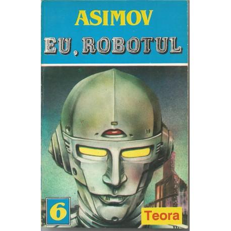 Eu, Robotul - Isaac Asimov